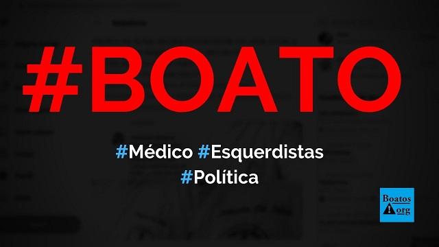 Médico em Goiás admitiu que está matando pacientes esquerdistas, diz boato (Foto: Reprodução/Twitter)