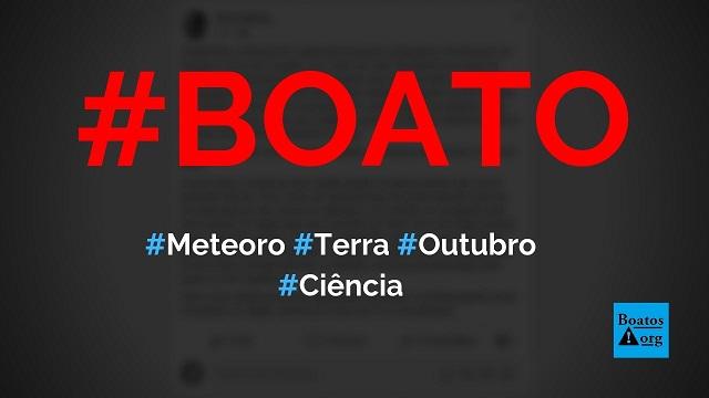 Meteoro pode atingir a Terra e destruir a vida humana em outubro de 2019, diz boato (Foto: Reprodução/Facebook)