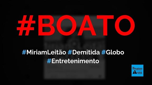 Miriam Leitão foi demitida da TV Globo, diz boato (Foto: Reprodução/Facebook)