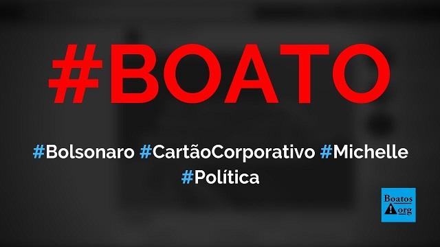 Bolsonaro e Michelle gastaram R$ 6,1 milhões de cartão corporativo em sete meses, diz boato (Foto: Reprodução/Facebook)