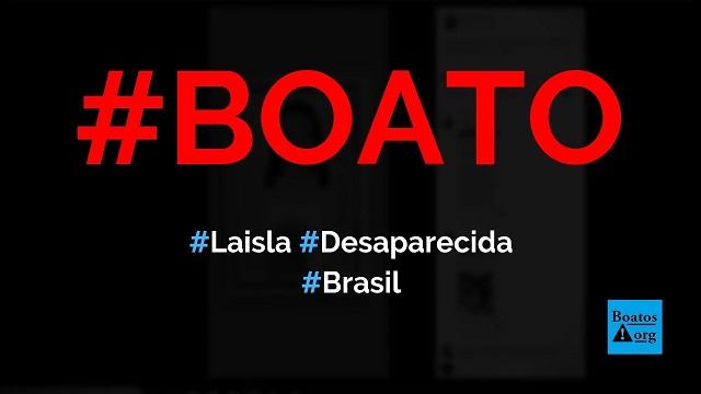 Laisla Aparecida da Silva está desaparecida e é procurada por Seu Divino, diz boato (Foto: Reprodução/Facebook)