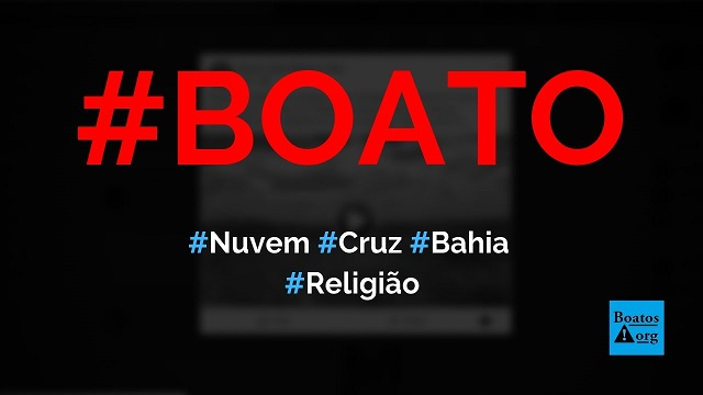 Nuvem em formato de cruz aparece e brilha em Feira das Almas (Bahia), diz boato (Foto: Reprodução/Facebook)