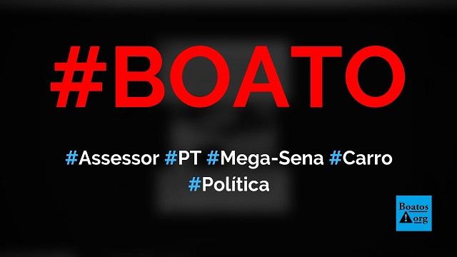 Assessor do PT que ganhou na Mega-Sena comprou carro de luxo antes de resultado do sorteio, diz boato (Foto: Reprodução/Facebook)