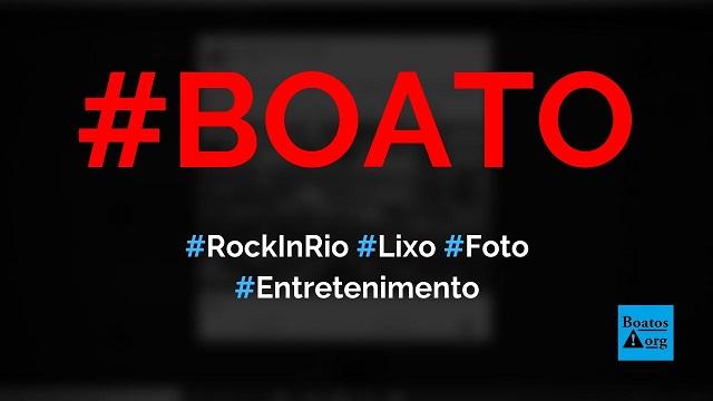 Foto mostra lixo acumulado após show do Rock in Rio 2019, diz boato (Foto: Reprodução/Facebook)