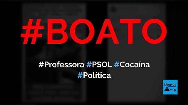 Professora Vitória Donda, do PSOL, usa cocaína durante protesto da educação no Rio, diz boato (Foto: Reprodução/Facebook)