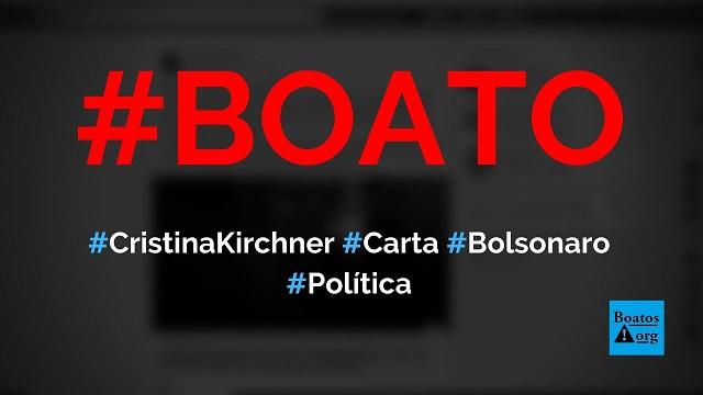 Cristina Kirchner envia carta agradecendo apoio de Bolsonaro a Macri, diz boato (Foto: Reprodução/Facebook)