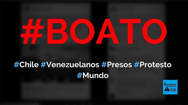 Foto mostra 60 venezuelanos (seis do Sebin) que foram presos durante os protestos no Chile, diz boato (Foto: Reprodução/Facebook)