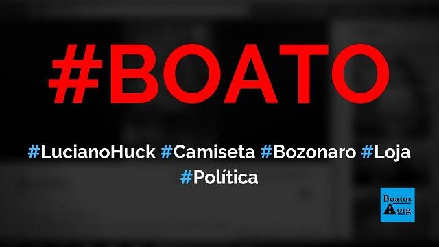 Loja de Luciano Huck, a Cavalera, lança camiseta satirizando Bolsonaro (Bozonaro 66.666), diz boato (Foto: Reprodução/Facebook)