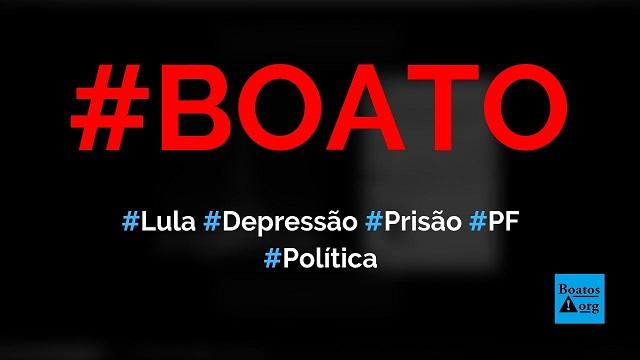 Lula está com depressão e teve crises de choro na prisão, diz boato (Foto: Reprodução/Facebook)