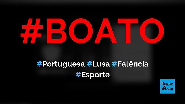 Portuguesa declara falência e encerra atividades no futebol, diz boato (Foto: Reprodução/Facebook)