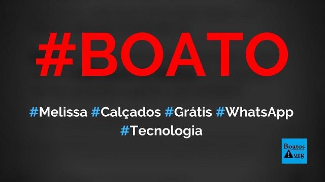 Melissa está dando 3 mil pares de sandálias grátis em site no WhatsApp, diz boato (Foto: Reprodução/Facebook)
