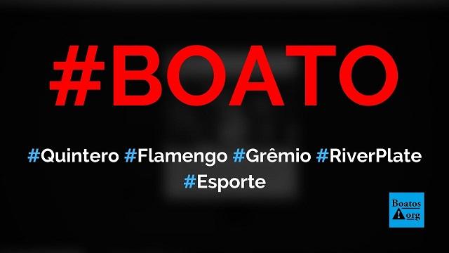 Quintero, do River Plate, diz que não conhecia o Flamengo e que Grêmio tem tradição, diz boato (Foto: Reprodução/Facebook)