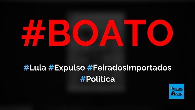 Lula foi vaiado e expulso da Feira dos Importados de Brasília (DF), diz boato (Foto: Reprodução/Facebook)