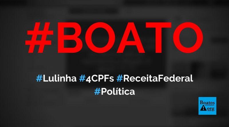 Receita Federal descobre que Lulinha tem quatro CPFs, diz boato (Foto: Reprodução/Facebook)