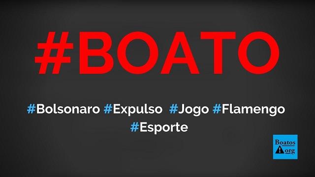 """Bolsonaro é expulso de jogo Flamengo x Athletico sob gritos de """"fora Bolsonaro"""", mostra vídeo, diz boato (Foto: Reprodução/Facebook)"""