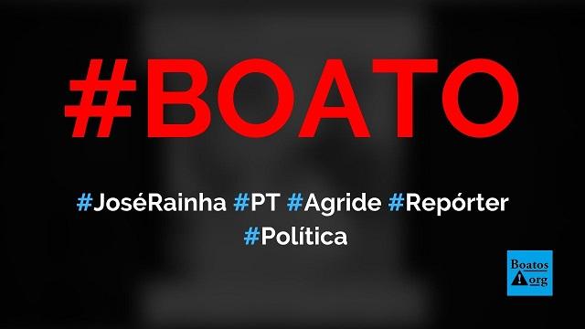 Vereador José Rainha (PT) agrediu repórter ao vivo, diz boato (Foto: Reprodução/Facebook)