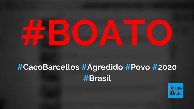 Caco Barcellos foi agredido pelo povo em 2020 por causa de ataques da Globo a Bolsonaro, diz boato (Foto: Reprodução/Facebook)