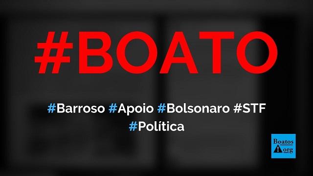 Luís Roberto Barroso, ministro do STF, sai em defesa de Bolsonaro após manifestações, diz boato (Foto: Reprodução/Facebook)