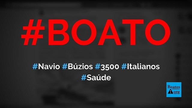 Navio com 3.500 italianos atracou em Búzios (RJ) e passageiros estão na cidade, diz boato (Foto: Reprodução/Facebook)