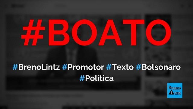 Breno Lintz, promotor de Justiça em Uberlândia, escreve mensagem em defesa de Bolsonaro, diz boato (Foto: Reprodução/Facebook)