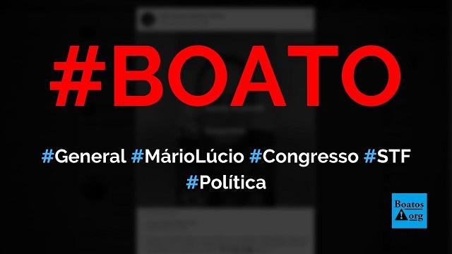 General Mário Lúcio diz que vai derrubar Rodrigo Maia e STF na bala para defender Bolsonaro, diz boato (Foto: Reprodução/Facebook)