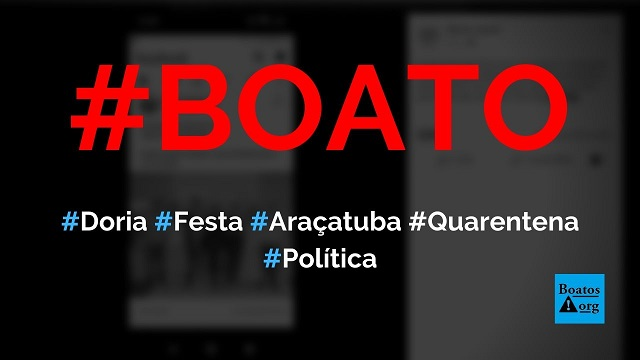 João Doria participa de festa em Araçatuba (SP) durante quarentena do coronavírus, diz boato (Foto: Reprodução/Facebook)