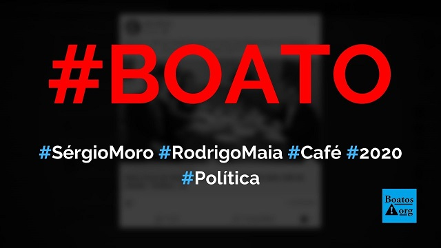 Sérgio Moro toma café da manhã com Rodrigo Maia e Joice Hasselmann após pedir demissão no Ministério da Justiça, diz boato (Foto: Reprodução/Facebook)