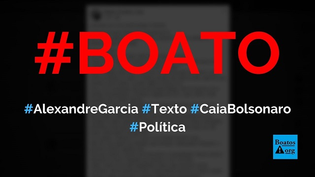 """Alexandre Garcia escreve texto """"que Bolsonaro caia logo e não deixe Mourão assumir"""", diz boato (Foto: Reprodução/Facebook)"""