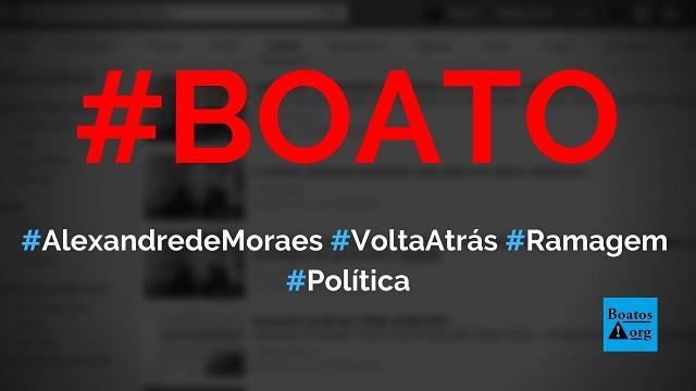 Alexandre de Moraes volta atrás e permite posse de Alexandre Ramagem na PF, diz boato (Foto: Reprodução/Facebook)