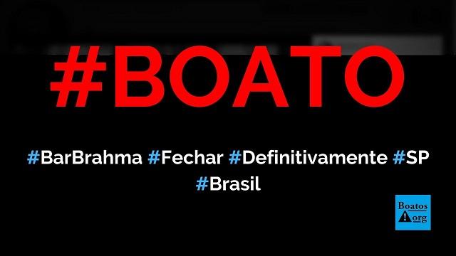 Bar Brahma, no Centro de São Paulo, vai fechar definitivamente por causa do isolamento social, diz boato (Foto: Reprodução/Facebook)