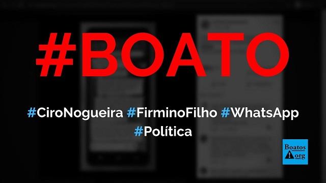 Ciro Nogueira e Firmino Filho falam em quebrar Bolsonaro com Covid-19 no Piauí, diz boato (Foto: Reprodução/Facebook)