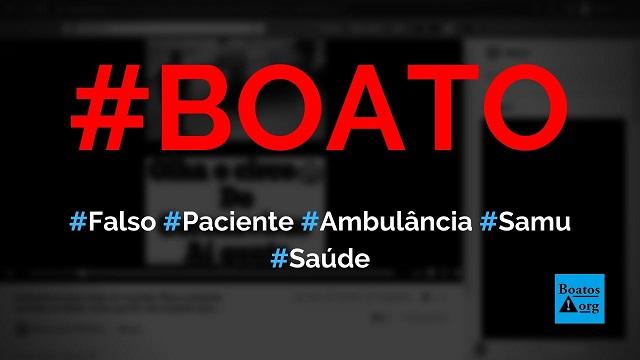 Falso paciente com Covid-19 é colocado em maca de ambulância no Brasil, mostra vídeo, diz boato (Foto: Reprodução/Facebook)