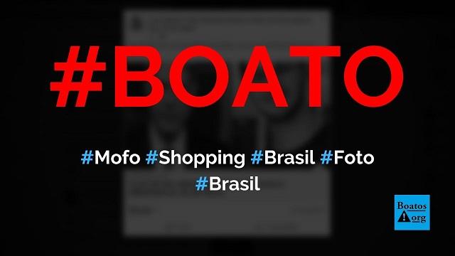 Fotos mostram mofo em shopping no Brasil que ficou com o ar-condicionado desligado, diz boato (Foto: Reprodução/Facebook)