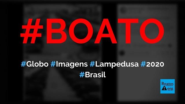 Globo usou imagens da tragédia de Lampedusa em 2013 como se fossem de Bergamo em 2020, diz boato (Foto: Reprodução/Facebook)