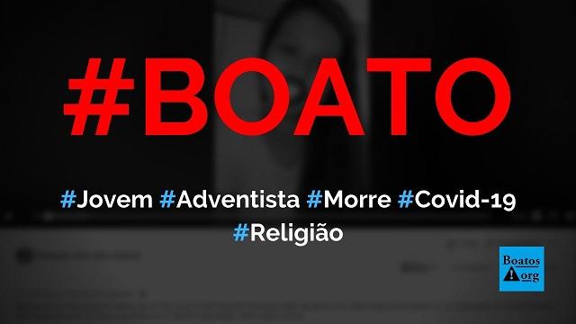 Jovem da Adventista de São José do Rio Preto (SP) gravou vídeo com pregação dias antes de morrer de Covid-19 , diz boato (Foto: Reprodução/Facebook)