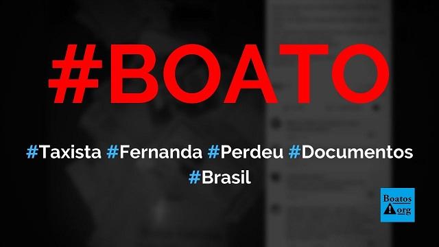 Taxista procura Fernanda da Silva Lisboa, que perdeu documentos e R$1.150, diz boato (Foto: Reprodução/Facebook)