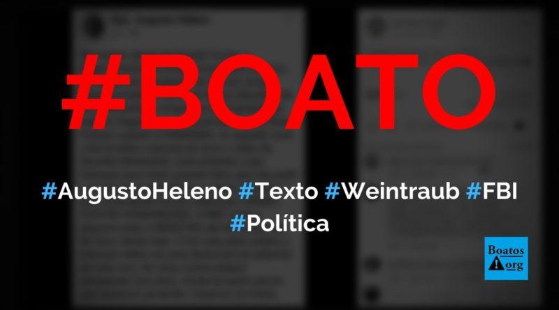 General Augusto Heleno publica texto sobre Weintraub, Trump, FBI e Banco Mundial, diz boato (Foto: Reprodução/Facebook)