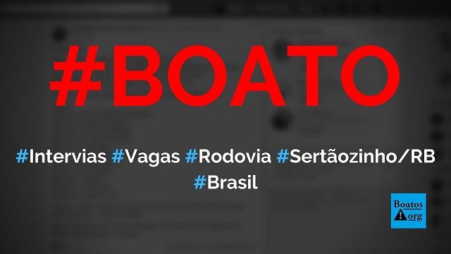 Intervias contrata 120 profissionais para trabalhar na rodovia SertãozinhoRibeirão Preto, diz boato (Foto: Reprodução/Facebook)