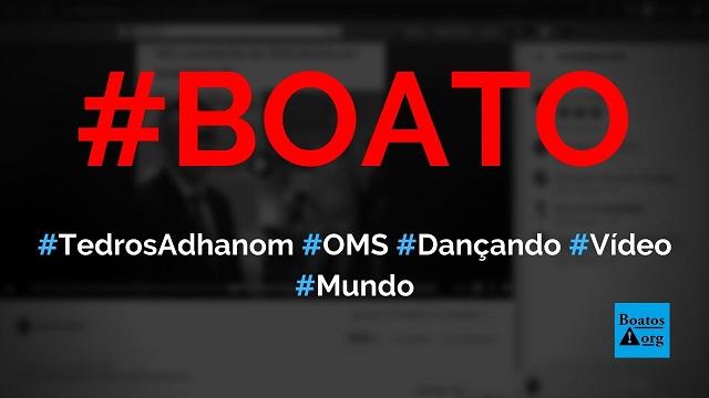 Tedros Adhanom, da OMS, foi flagrado dançando forró de shortinho no Brasil, diz boato (Foto: Reprodução/Facebook)