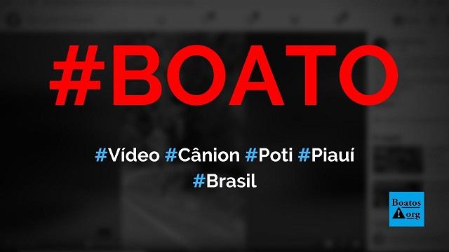 Vídeo mostra passeio de moto no cânion do rio Poti, entre o Ceará e Piauí, diz boato (Foto: Reprodução/Facebook)