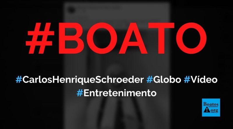 Carlos Henrique Schroeder grava vídeo detonando a Globo antes de pedir demissão, diz boato (Foto: Reprodução/Facebook)
