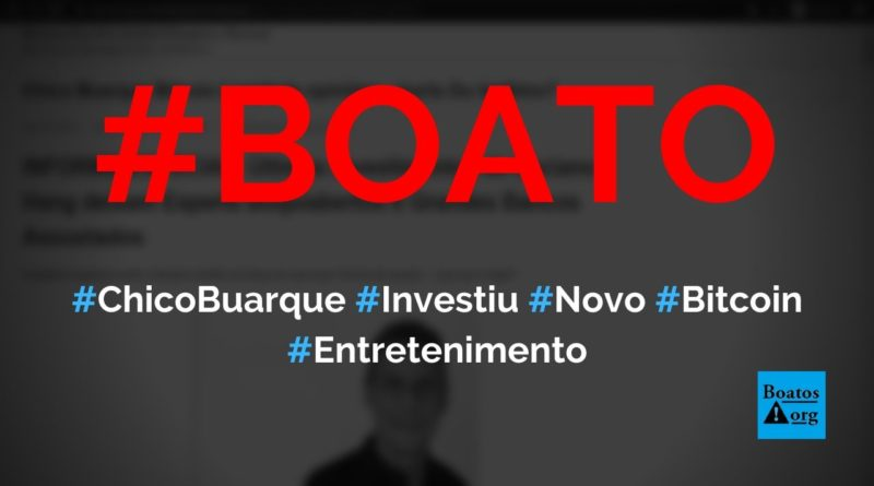 Chico Buarque disse, em entrevista na CBN, que está investindo em bitcoins e lucrando muito, diz boato (Foto: Reprodução/Internet)