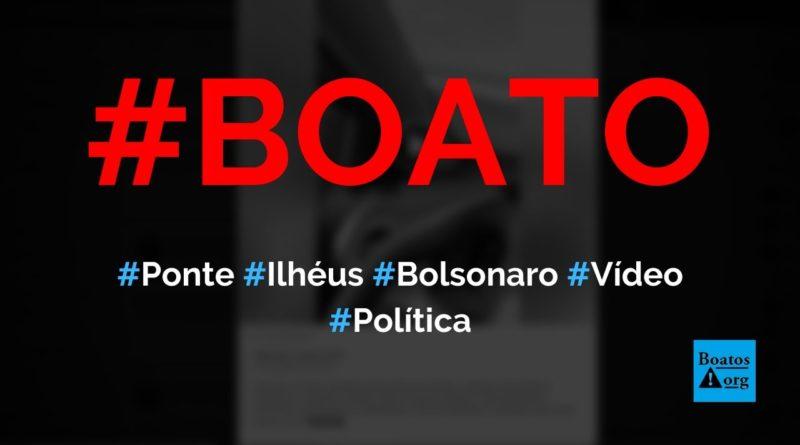 Governo Bolsonaro constrói ponte estaiada de Ilhéus (BA), diz boato (Foto: Reprodução/Facebook)