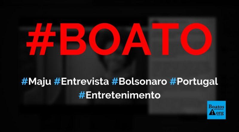 Maju Coutinho diz, em entrevista em Portugal, que trabalharia de graça para derrubar Bolsonaro, diz boato (Foto: Reprodução/Facebook)
