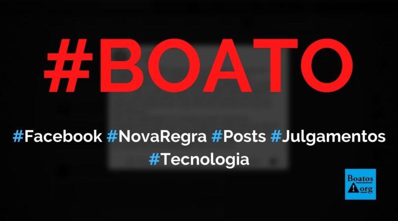 Amanhã começa a nova regra do Facebook e publicações podem ser usadas em julgamentos, diz boato (Foto: Reprodução/Facebook)