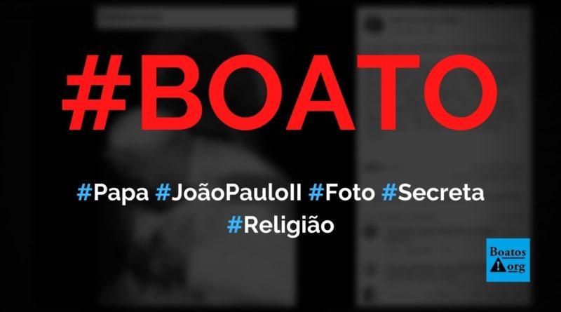 Foto secreta de João Paulo II no momento do atentado é divulgada pelo Vaticano, diz boato (Foto: Reprodução/Facebook)