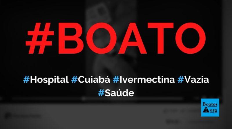 Hospital Santa Casa de Cuiabá distribui cápsulas de ivermectina vazias, diz boato (Foto: Reprodução/Facebook)