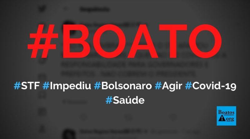 STF impediu Bolsonaro de combater a pandemia da Covid-19 no Brasil, diz boato (Foto: Reprodução/Facebook)