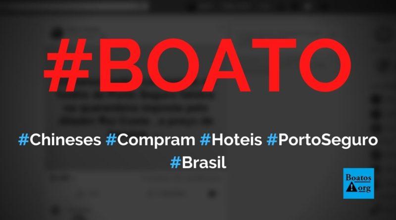 Chineses estão comprando os hotéis de Porto Seguro que faliram na quarentena, diz boato (Foto: Reprodução/Facebook)