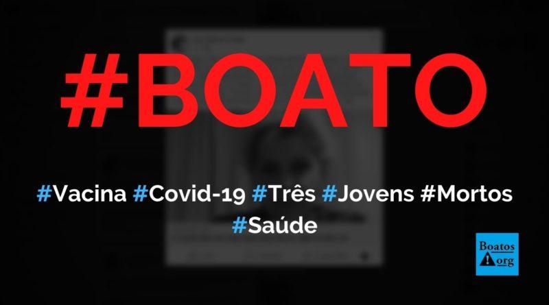 Vacina contra Covid-19 matou três jovens (18, 16 e 13 anos) e destruiu família, diz boato (Foto: Reprodução/Facebook)